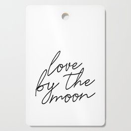 Live by the sun love by the moon (2 of 2) Cutting Board