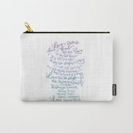 Love is patient, Love is Kind-1 Corinthians 13:4-8 Carry-All Pouch
