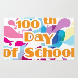 100th Day Of School For Teachers Administrator Child Rug