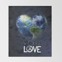 """We Are Love """"Your  Love"""" Throw Blanket"""