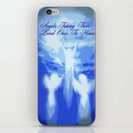 ANGELS TAKING THEIR LOVED ONES TO HEAVEN iPhone Skin