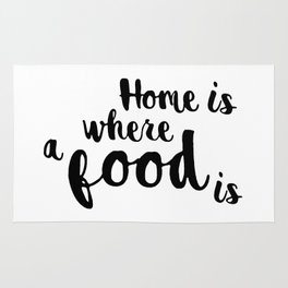 Home is where a food is Rug