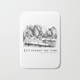It's always tea time Bath Mat