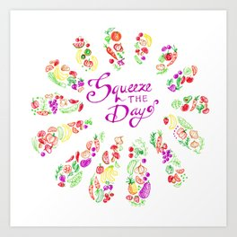 Quote Deco Squeeze the Day Art Print