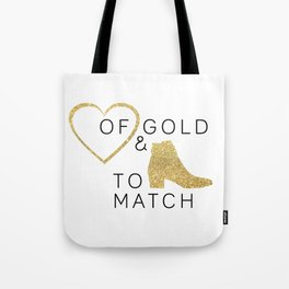 Heart of Gold & Boots to Match Tote Bag