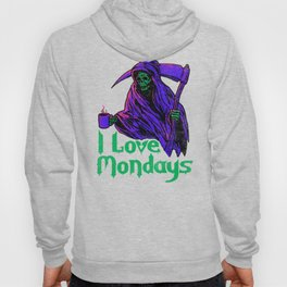 I Love Mondays Hoody