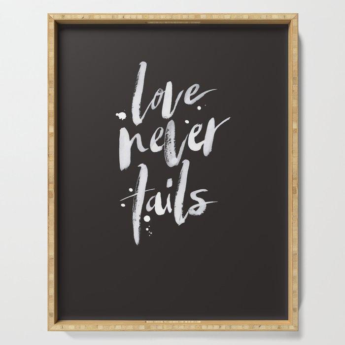 LOVE NEVER FAILS // dark Serving Tray
