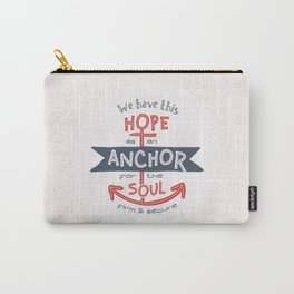 """""""Anchor for the Soul"""" Hand-lettered Bible Verse Carry-All Pouch"""