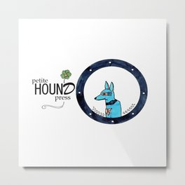 Petite Hound Press Metal Print