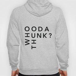 HOODY THUNK Hoody