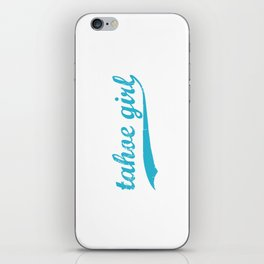 Tahoe Girl Co-ed Turquoise iPhone Skin
