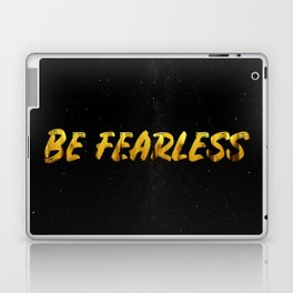 Be Fearless - GOLD Laptop & iPad Skin