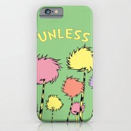 Unless iPhone Case
