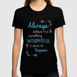 Always Believe T-shirt