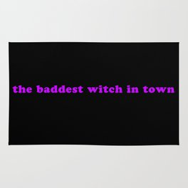 The Baddest Witch In Town Rug
