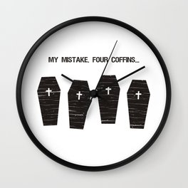 Four Coffins... Wall Clock