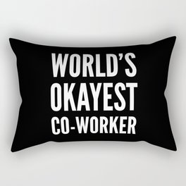 World's Okayest Co-worker (Black & White) Rectangular Pillow