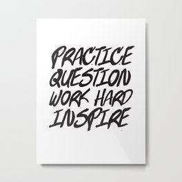 Practice, Question Metal Print