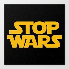 Starwars Concept Stop Wars Canvas Print