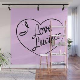 I Love Lucifer! Wall Mural