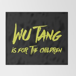 Wu Tang is for the Children Throw Blanket