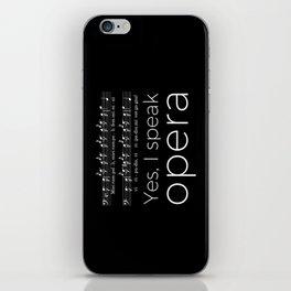 Yes, I speak opera (buffo bass) iPhone Skin