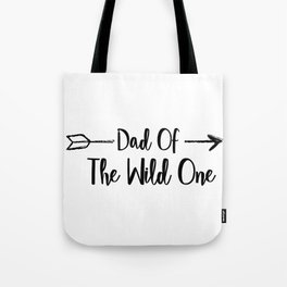 Dad Wild One Fuuny Fathers Day Gifts Tote Bag