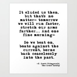 Tomorrow we will run faster Art Print