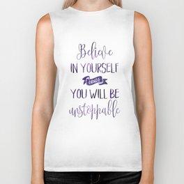 Believe In Yourself Motivational Quote Biker Tank