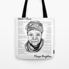Still I Rise Print Maya Angelou Poem Tote Bag