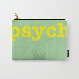 Psych! Carry-All Pouch