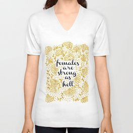 Females Are Strong As Hell Unisex V-Neck