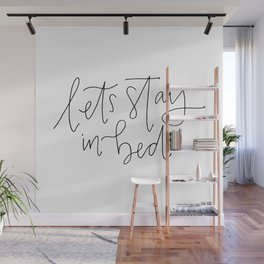 stay in bed Wall Mural
