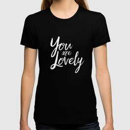 You are lovely floral T-shirt