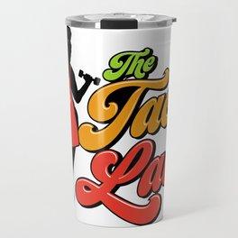 The Taco Lady Q1 Travel Mug