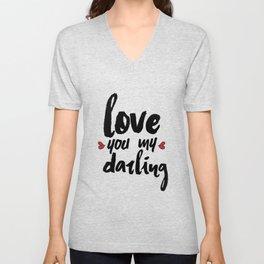 Love You My Darling Unisex V-Neck