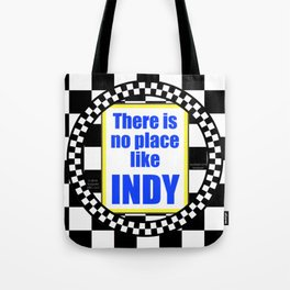 There Is No Place Like INDY, blue & yellow Tote Bag