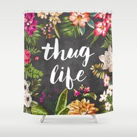 black Shower Curtains featuring Thug Life by Text Guy