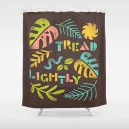 Tread Lightly Shower Curtain