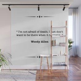 Woody Allen Quote Wall Mural