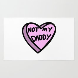 Not My Daddy Rug