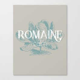 Romaine Calm Canvas Print