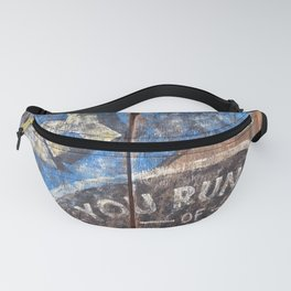 The Only Time You Run Out Of Chances Is When You Stop Taking Them Fanny Pack