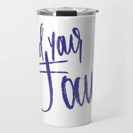 Feed Your Focus Travel Mug