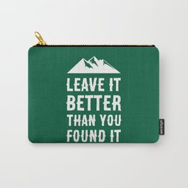 Leave It Better Than You Found It - Mountain Edition Carry-All Pouch