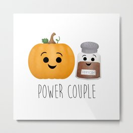 Pumpkin + Spice = Power Couple Metal Print