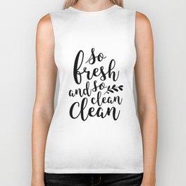 So Fresh and So Clean Biker Tank