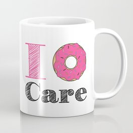 i don't care Coffee Mug
