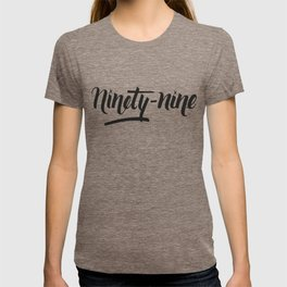 ninety-nine bold T-shirt