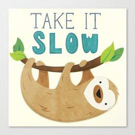 Sloth: Take it Slow Canvas Print